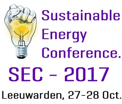 Substainable Energy conference (SEC-2017) for a Europe of the Regions. 27 and 28 October, Leeuwarden, Fryslân.